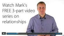 Marks free 3-part video series on Overcoming Insecurity in Relationships