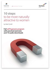 10 Steps to be Naturally Attractive to Women Hypnosis Course - 50% off